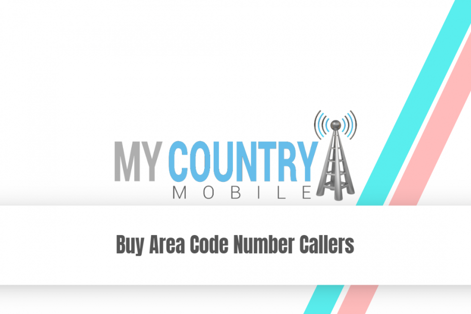 Buy Area Code Number Callers - My Country Mobile