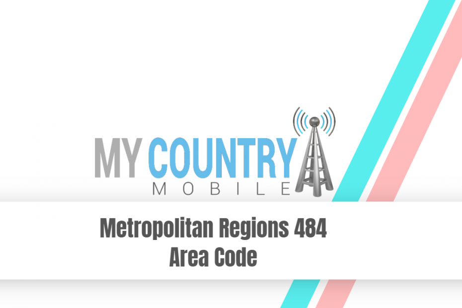 SEO title preview: Metropolitan Regions 484 Area Code - My Country Mobile