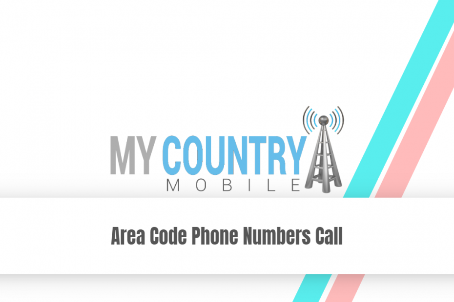 Area Code Phone Numbers Call - My Country Mobile